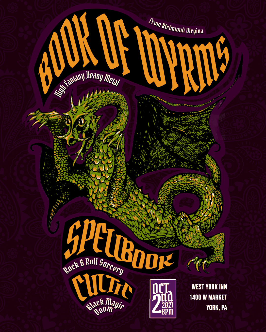 Book of Wyrms, Spellbook, & Cultic - Show Flyer - October 2, 2021