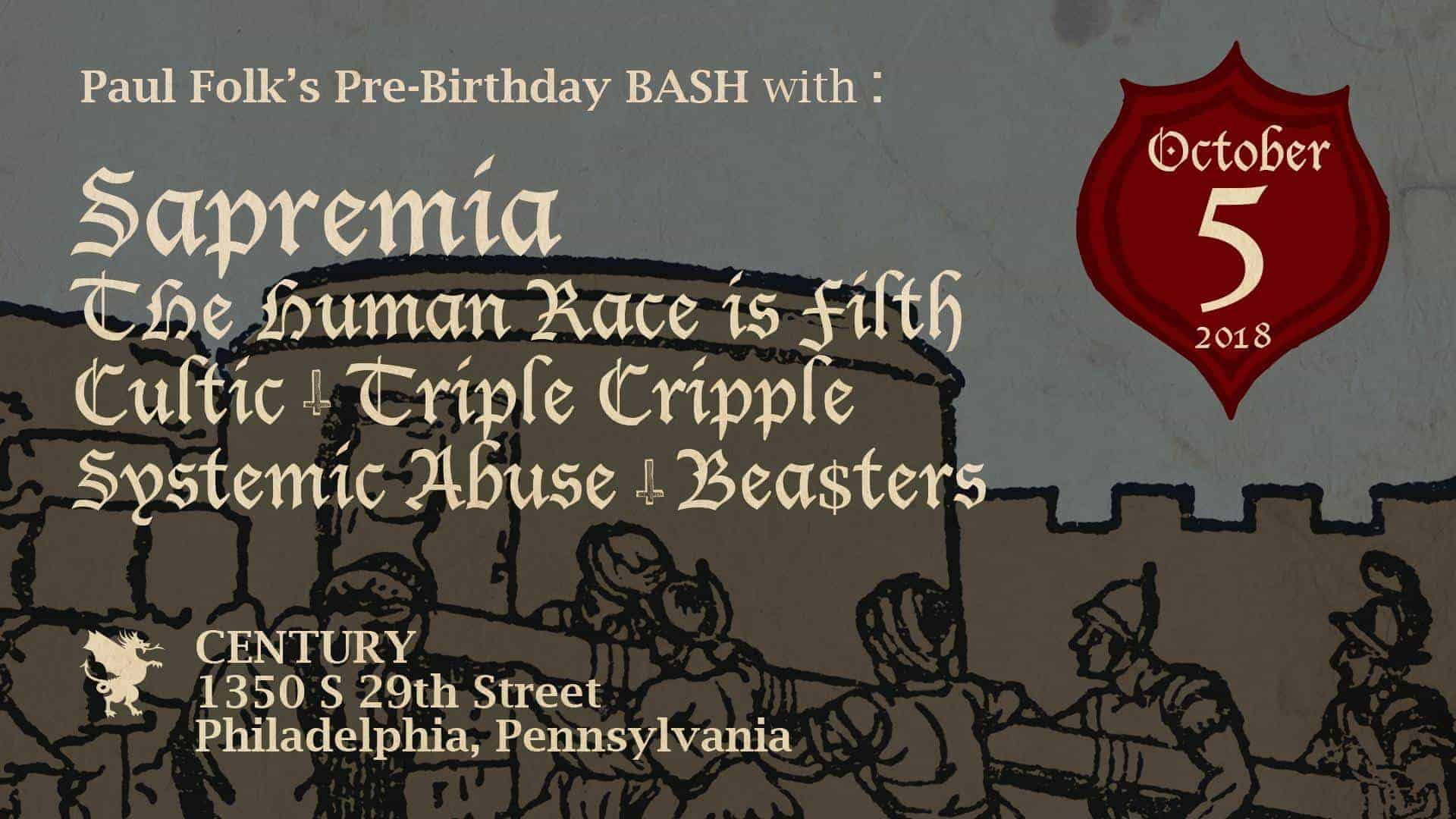 Sapremia, The Human Race Is Filth, Cultic, Triple Cripple, Systemic Abuse, Beasters Live Show in Philadelphia, PA