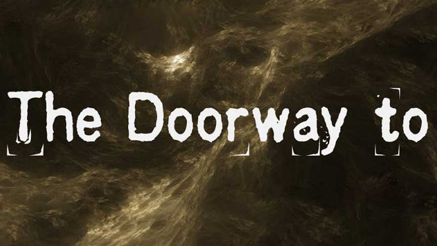 The Doorway To