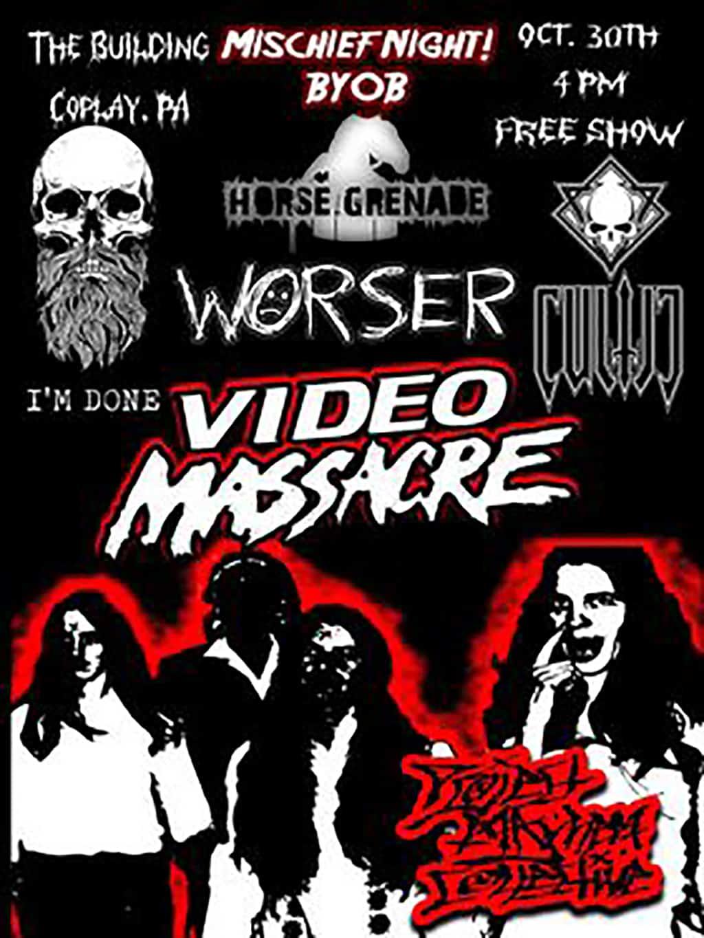 Cultic, Video Massacre, Worser, I'm Done, Horse Grenade - Oct. 31, 2021 Show Flyer